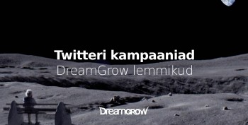 twitteri-kampaaniad-dreamgrow