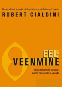 Robert B Cialdini eelveenmine